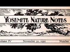 ▶ Yosemite Nature Notes - 22 - Yosemite Nature Notes - YouTube