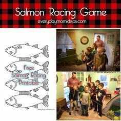 Everyday Mom Ideas: Camp Themed Birthday Party- Salmon Racing Game with FREE printable and instructions. Great for outdoors or indoors