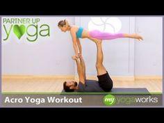 Partner Up Yoga: Acro Yoga Workout with Vytas Baskauskas - YouTube