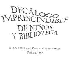 Biblioteca Sin Paredes: Decálogo imprescindible de niños y biblioteca