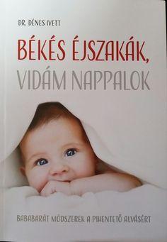 Dr. Dénes Ivett orvos és két gyermek édesanyja. Egy fárasztó éjszaka után döntötte el, hogy jobban beleássa magát a kisbabák altatási és alvási szokásainak tudományában. A megszerzett tudását és tapasztalatait osztja meg velünk könyvében. Hasznos olvasmány, hiszen bababarát alvási tanácsokkal van tele, amik segíthetnek, hogy gyermekünk jól/jobban aludni. Fontosnak tartom kiemelni, hogy kizárólag tudományos alapokon nyugvó, bizonyított módszereket mutat be a szerző könyvében. Face, Books, Libros, Book, The Face, Faces, Book Illustrations, Libri, Facial