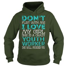 Don't Flirt With Me My Girl is a Crazy Youth Worker She will Murder YOU Job Title Shirts #gift #ideas #Popular #Everything #Videos #Shop #Animals #pets #Architecture #Art #Cars #motorcycles #Celebrities #DIY #crafts #Design #Education #Entertainment #Food #drink #Gardening #Geek #Hair #beauty #Health #fitness #History #Holidays #events #Home decor #Humor #Illustrations #posters #Kids #parenting #Men #Outdoors #Photography #Products #Quotes #Science #nature #Sports #Tattoos #Technology…