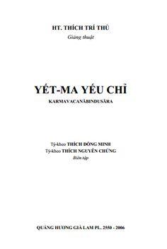 Yết Ma Yếu Chỉ - Thích Trí Thủ ->> http://khotrithuc.com/2268/Yet-Ma-Yeu-Chi.html