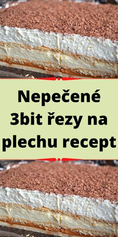 Nepečené 3bit řezy na plechu recept Diy Food, Nom Nom, Foodies, Cereal, Food And Drink, Baking, Breakfast, Ethnic Recipes, Morning Coffee