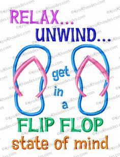 Embroidery Designs Ideas Flip Flop State of Mind Applique Embroidery Design - The Flip Flop State of Mind Applique Embroidery Design helps remind us that summer is coming and warmer weather is just around the corner. Fits and hoops. Applique Embroidery Designs, Machine Embroidery Patterns, Embroidery Applique, Flip Flop Quotes, Flip Flop Craft, Decorating Flip Flops, Popular Crafts, Seed Stitch, Satin Stitch