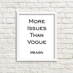 This is my favorite Prada poster. It is chic, modern, stylish and cute.  Style your lovely home with this Prada wall art and enjoy this fashionable