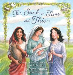 For Such a Time as This: Stories of Women from the Bible, Retold for Girls by Angie Smith http://www.amazon.com/dp/1433680467/ref=cm_sw_r_pi_dp_8On1ub0PWXBWP
