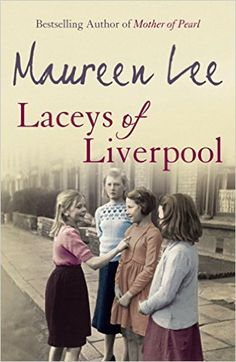 Laceys of Liverpool: Amazon.co.uk: Maureen Lee: 9780752844039: Books