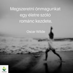Oscar Wilde, Hug, Coaching, Wisdom, Messages, Quotes, Movie Posters, Movies, Life