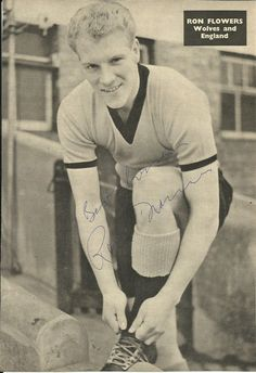 RON FLOWERS (Wolves & England), b/w photograph, ORIGINALLY SIGNED! in Sports Memorabilia, Football Memorabilia, Autographs (Original), Signed Photos, Retired Players   eBay