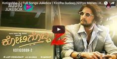 Kotigobba-2 | Full Songs Jukebox | Kiccha Sudeep,Nithya Menen | K.S Ravikumar | D.Imman Musical