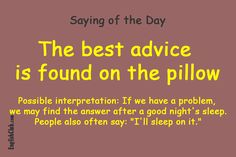 The best advice is found on the pillow English Vocabulary Words, Learn English Words, English Phrases, English Idioms, English Lessons, English Grammar, English Reading, English Fun, English Language Learning