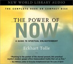 The Power of Now: A Guide to Spiritual Enlightenment: Unabridged by Eckhart Tolle (CD-Audio)