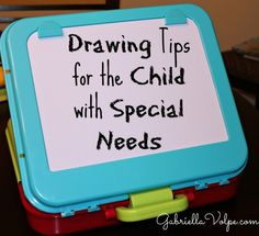 Drawing tips for the child with special needs