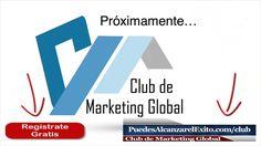 Club de Marketing Global - Consigue Acompañamiento y Resultados