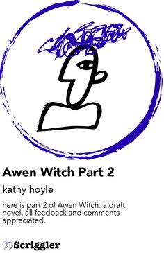 Awen Witch Part 2 by kathy hoyle https://scriggler.com/detailPost/story/31495
