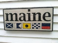 MAINE wooden sign  nautical signal flags by Seagate8Studio on Etsy