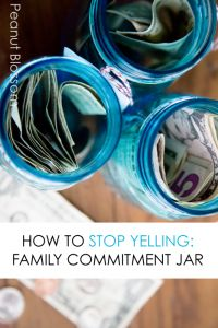 How to Stop Yelling: Making a Family Commitment Jar