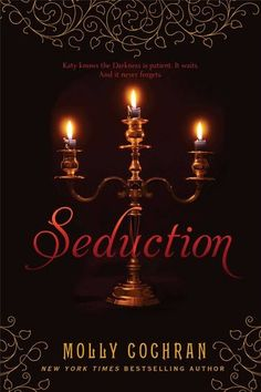 Cover Reveal: Seduction (Legacy #3) by Molly Cochran -On sale December 2nd 2014 by Simon & Schuster