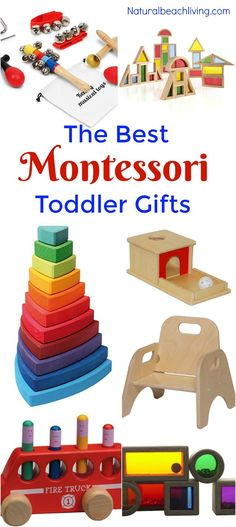 The Best Gifts for a Montessori Toddler, Montessori Toys for 1 year olds, Montessori Toys for 2 year olds, Montessori Toddler Development, Best Toddler Toys
