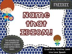"This FREEBIE has been created by Kristine Lamb @ www.livelovespeech.com.This activity includes 48 cards. Students take turns choosing cards and explaining what the idioms mean. If a student draws a ""superpower"" card, he/she earns an extra turn!Please leave feedback if you download =) Idioms Activities, Speech Therapy Activities, Language Activities, Teaching Language Arts, Speech Language Pathology, Speech And Language, 2nd Grade Ela, 4th Grade Reading, Figurative Language Activity"