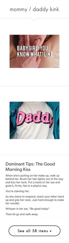 """""""mommy / daddy kink"""" by w-eird ❤ liked on Polyvore featuring pictures, backgrounds, pics, daddy, fillers, text, words, quotes, tags and phrase"""