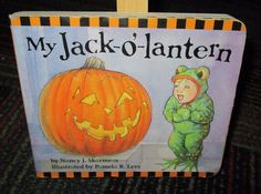 MY JACK O' LANTERN BY NANCY SKARMEAS, BOARD BOOK, GREAT HALLOWEEN READ, GUC