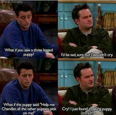 Where Chandler can't cry