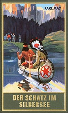 Der Schatz im Silbersee, Band 36 der Gesammelten Werke: Amazon.de: Karl May: Bücher