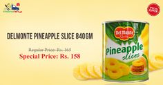 Check Out Delmonte Pineapple Slices at Less Than MRP Only at Online Grocery Store Kiraanastore.
