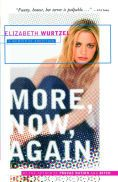 the life struggles of elizabeth wurtzel Elizabeth wurtzel, author of prozac nation (sub-titled, young and depressed in america: a memoir), shares her own personal struggles with prozac nation:.