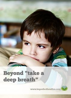 """Beyond """"Take a Deep Breath"""": Helping Your Child Practice Coping Skills at Home. dreary-flesh.flywheelsites.com"""