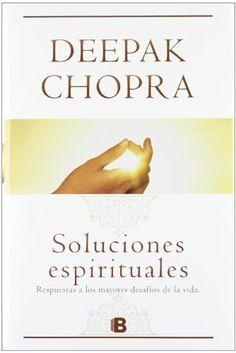 Soluciones espirituales (Spanish Edition) by Deepak Chopra,http://www.amazon.com/dp/8466651306/ref=cm_sw_r_pi_dp_pia4sb1HAC85KEK8