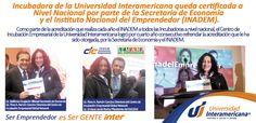 La incubadora de la Universidad Interamericana obtiene la Certificación a Nivel Nacional por la Secretaria de Economía y el Instituto Nacional del Emprendedor