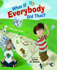 """What If Everyone Did That?""- For teaching about pragmatics and inappropriate behavior."