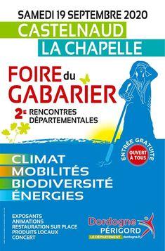 """🔶 Eric POMAREL Animations """"le Retour"""" 💪 Après 6 mois d'inactivité due au COVID 😔 retrouvez-moi aujourd'hui à Castelnaud la Chapelle (entre Belvès et Domme) pour la 2ème édition de la FOIRE DU GABARIER 👍 Une animation autour du climat, des mobilités, de la biodiversité et des énergies 👏 Dordogne, Animation, Chapelle, Hui, Concert, Comic Books, Climate Change, Sustainable Development, 6 Months"""