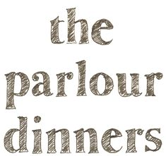 design and dinner   http://theparlourdinners.com/category/dinner/