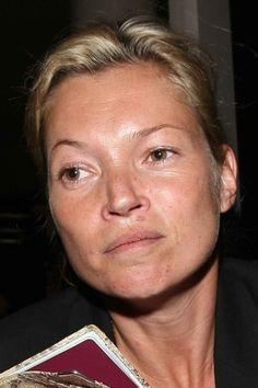 kate moss. No makeup!?? Wow!! I feel like a super model right now!!!