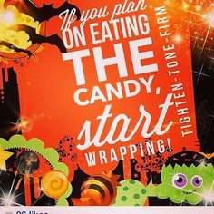 Halloween candy is everywhere!! Don't worry I have wraps on hand, tighten and tone your way into a sexy costume this year ashleon.myitworks.com, roberts.a2909@gmail.com, call text leave a message at 850-582-1851