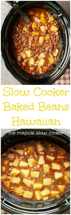 Slow Cooker Baked Beans Hawaiian - The Magical Slow Cooker Slow Cooker Baked Beans, Crock Pot Slow Cooker, Pressure Cooker Recipes, Crockpot Recipes, Cooking Recipes, Crockpot Potluck, Dump Recipes, Hawaiian Baked Beans, The Magical Slow Cooker