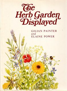 The Herb Garden Displayed by Gilian Painter and Elaine Power