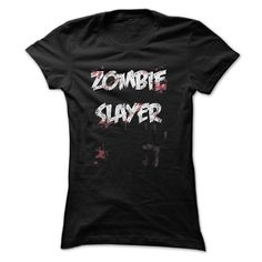 cool Zombie Slayer  Check more at http://geektshirts.xyz/name-tshirts/zombie-slayer-cheap