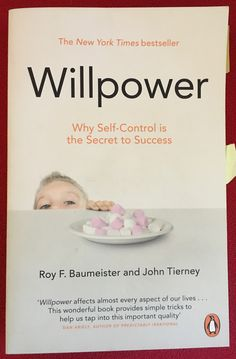 Willpower: Why Self-