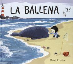 La ballena (Àlbums Locomotora): Amazon.es: Benji Davies, Nàdia Revenga Garcia: Libros