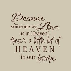 Because someone we Love is in Heaven Wall Decal by HouseHoldWords, $12.00