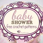 baby shower free crochet patterns  ☀CQ #crochet #crafts #DIY