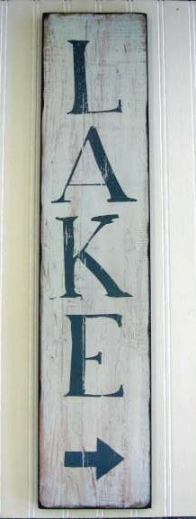 lake sign - just needed to know how to get there!! :) I will be following the arrow! And boy am I ready!! More