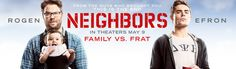 #Neighbors was a funny movie...Just as long as you are game for crude humour and such...Seth Rogen was probably at his least annoying in this movie..