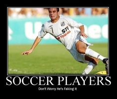 Soccer Players.. not always faking it.