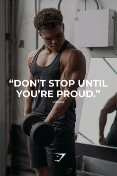 """Don't stop until you're proud."" #motivation"